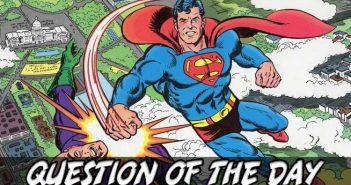 Making Superman Relevant QOTD