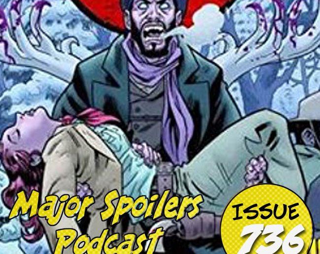 Major Spoilers Podcast #736 The Sixth Gun Vol. 5