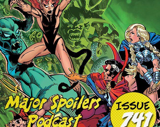 Major Spoilers Podcast #741 Defenders The Six Fingered Hand Saga