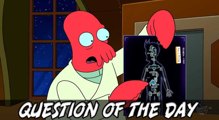 Why not Zoidberg QOTD