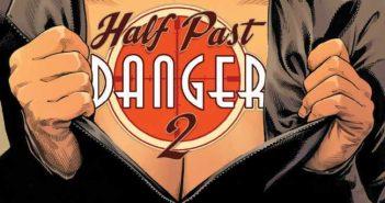 Half Past Danger II: Dead to Reichs #4