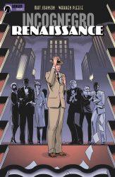 Incognegro: Renaisance