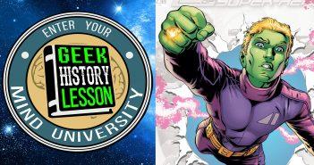 Geek History Lesson Brainiac 5 Supergirl Major Spoilers Podcast Legion of Super-Heroes