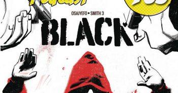 Major Spoilers Podcast #765 Black Volume 1