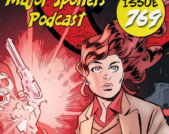 Major Spoilers Podcast #769 The Sixth Gun Volume 9 Boot Hill Cullen Bunn