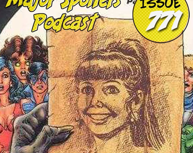 Major Spoilers Podcast #771 Who is Donna Troy