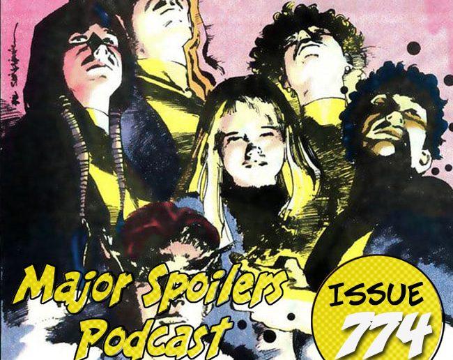 Major Spoilers Podcast #774: New Mutants Demon Bearr Saga