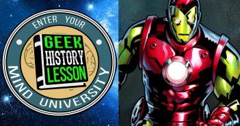 Iron Man Geek History Lesson