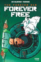 Forever War: Forever Free #2