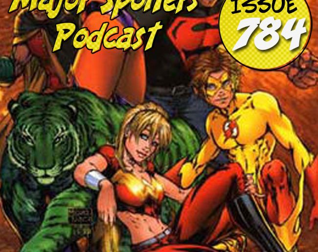 Major Spoilers Podcast #784: Teen Titans: A Kid's Game