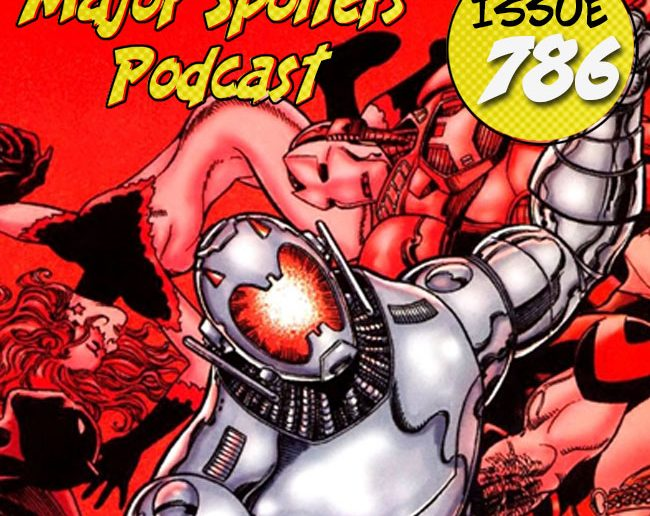 Major Spoilers Podcast #786: Ultron Unlimited