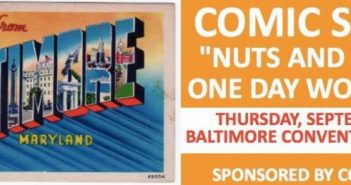 Baltimore Comic Con ComicsPRO Nuts and Bolts