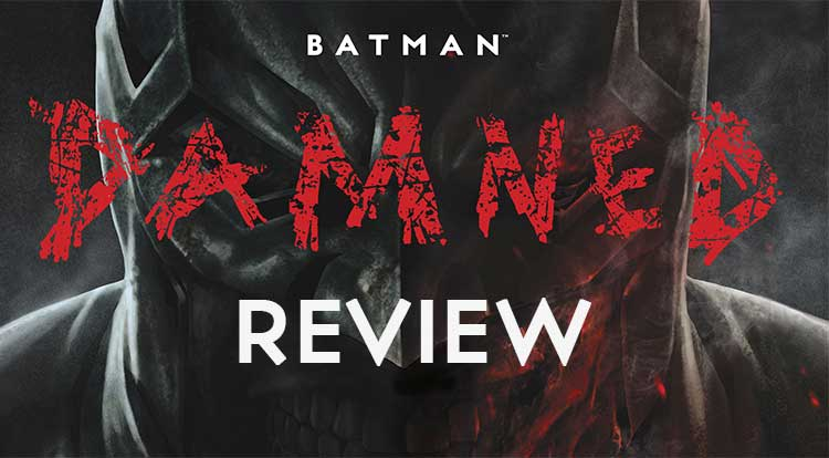 Batman: Damned Review