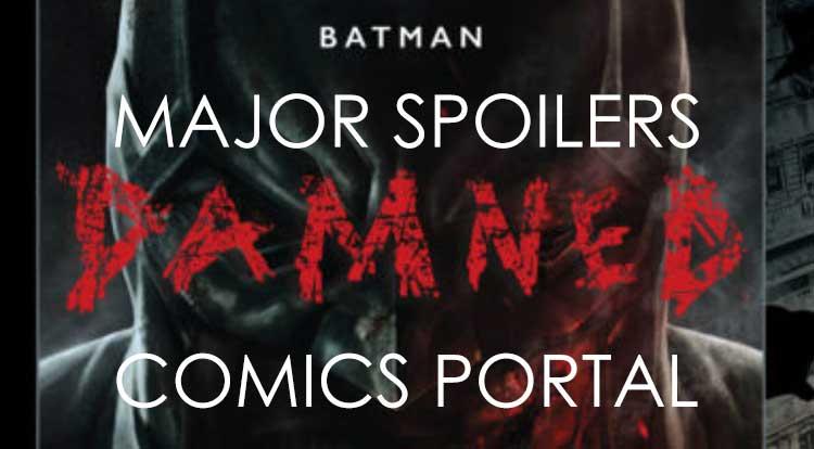 Batman Damned Major Spoilers Comics Portal