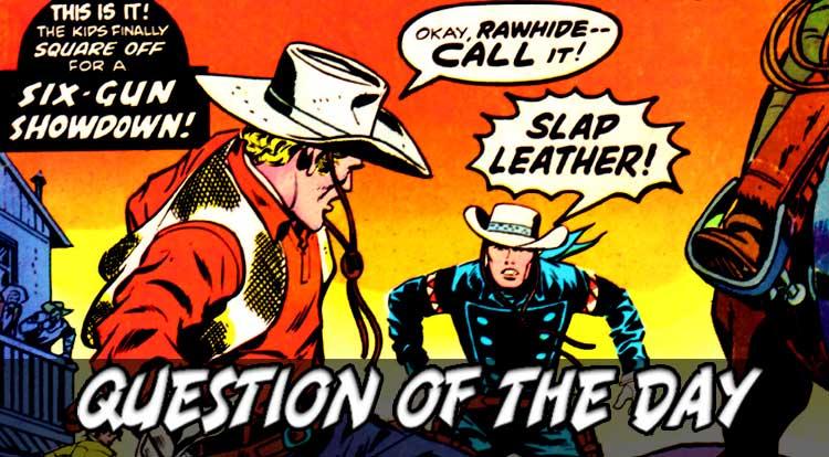 Fictional Cowboy QOTD
