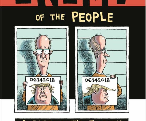 Enemy of the People: A Cartoonist's Journey