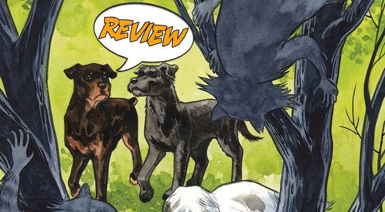 Beasts of Burden: Wild Beasts and Eldritch Men #4