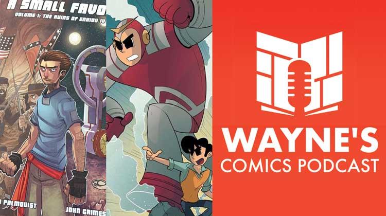 Wayne Hall, Wayne's Comics, Caleb Palmquist, Small World, Welcome to Earth World, anthology, Tom Sacci, Off Beats, Ultrabot Go Go Go, robot,