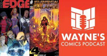 Wayne Hall, Wayne's Comics, The Edge, Inzane Comics, Marvin Wynn, Zain Shenwari, Edge, Eternal Balance, Game Plan, Chloe, Revenant, Mystic, Interim,