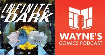 Wayne Hall, Wayne's Comics, Top Cow, Image, Ryan Cady, Infinite Dark, Deva