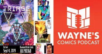 Wayne's Comics, Wayne Hall, Paradox, Tomb Raider, Dark Horse, Phillip Sevy, Tim Daniel, father, son, Triage, Evie Pierce, nurse, Orbit, Freeze, Top Cow