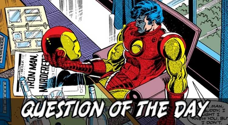 Iconic Iron Man QOTD