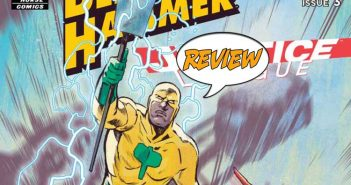 Black Hammer/Justice League: Hammer Of Justice #3 Review