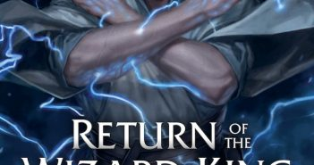 Return of the Wizard King
