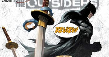 Batman And The Outsiders #6 Review