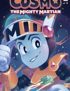 Cosmo the Mighty Martian #1