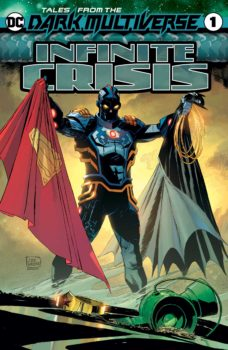 Tales from the Dark Multiverse: Infinite Crisis #1