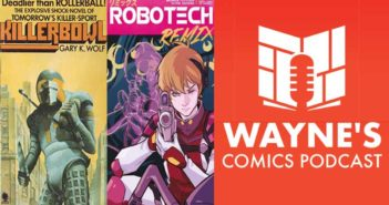 Wayne Hall, Wayne's Comics, Kickstarter, Killerbowl, Roger Rabbit, Gary K. Wolf, Alexander Banchitta, Headless, Captives, Champions, Brenden Fletcher, Batgirl, Robotech, New York Comic Con, Titan Comics