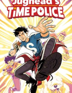 Jughead's Time Police Volume 1