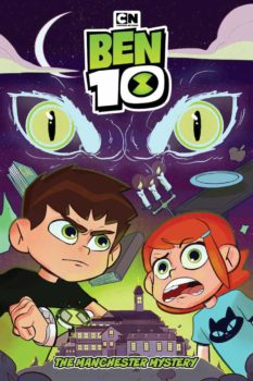 Ben 10: The Manchester Mystery