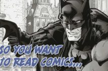 So You Want To Read Comics