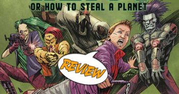Heist or how to steal a planet #5 Review