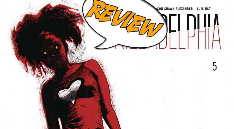 Killadelphia #5 Review