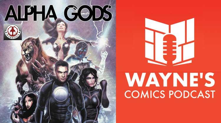 Wayne Hall, Wayne's Comics, Alpha Gods, Hero 9 to 5, Hypergirl, Flame-O, superhero, Markosia, Luke Cooper, Hollow Girl, Sam Johnson, Geek-Girl, Ruby Kaye, UK,
