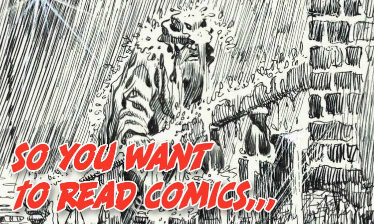 So You Want To Read Comics Classic Film Edition