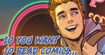 So You Want to Read Comics Soap Opera Comics