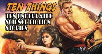 Underrated Science Fiction Ten Things