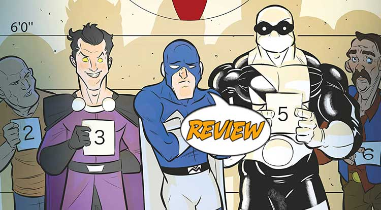 Villains Seeking Hero #1 Review