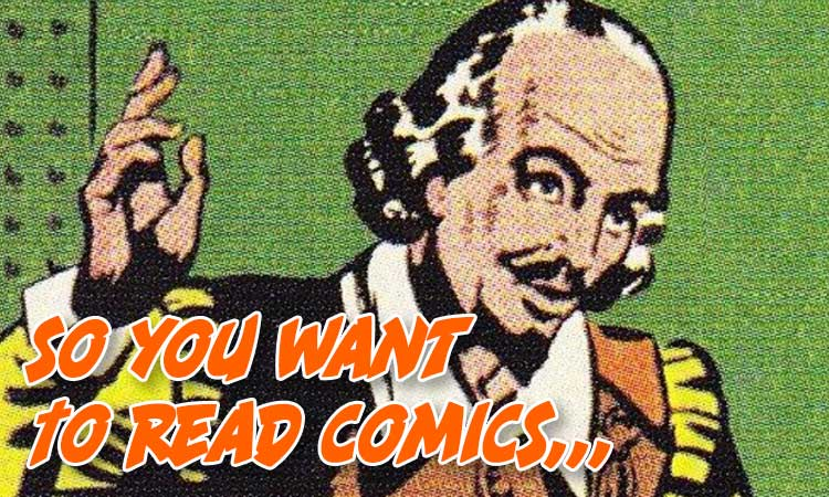 So You Want To Read Comics Shakespeare Edition