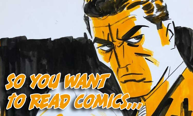 So You Want to Read Comics Crime Part 2