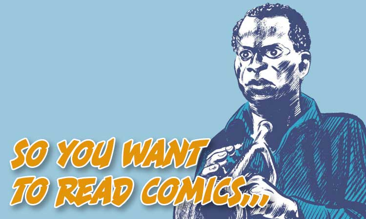 So You Want To Read Comics Music Edition