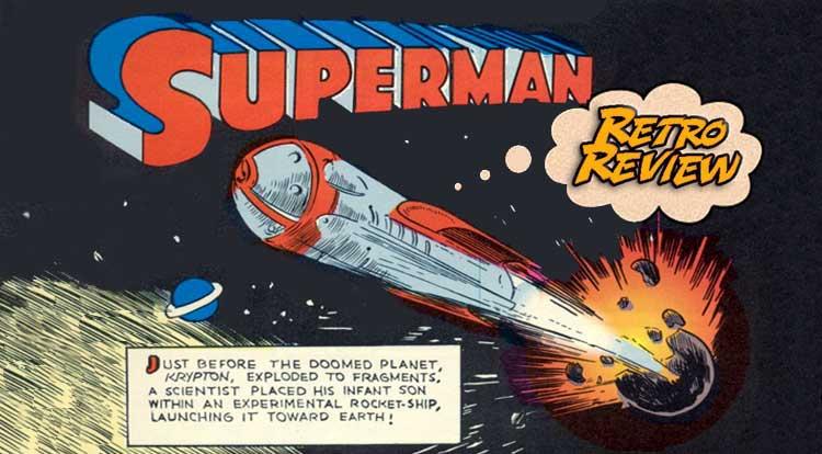 Superman #1 Retro Review