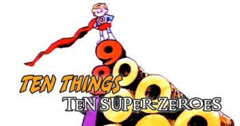 Ten Super-Zeroes Ten Things