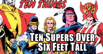 Over Six Feet Ten Things