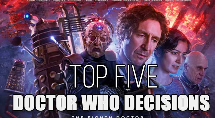 Top Five Doctor Who Decision