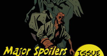 Major Spoilers Podcast #876: Hellboy in Hell